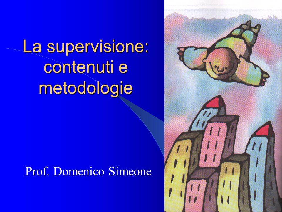 La supervisione: contenuti e metodologie