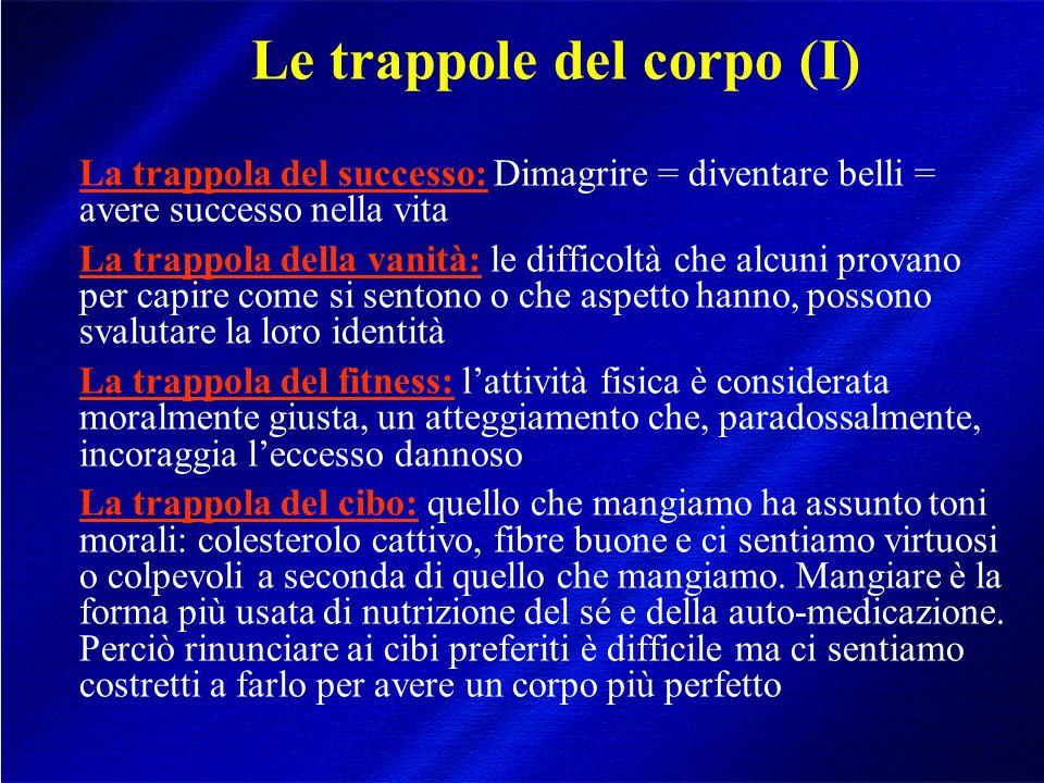 Le trappole del corpo (I)