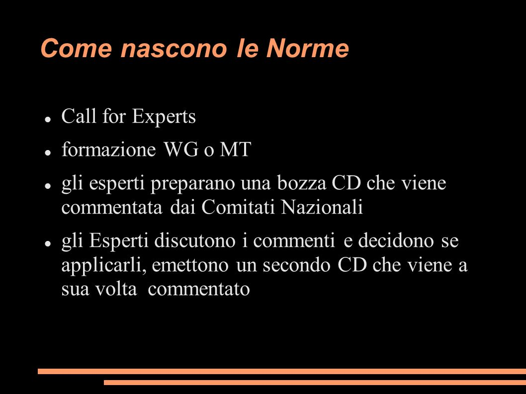 Come nascono le Norme Call for Experts formazione WG o MT