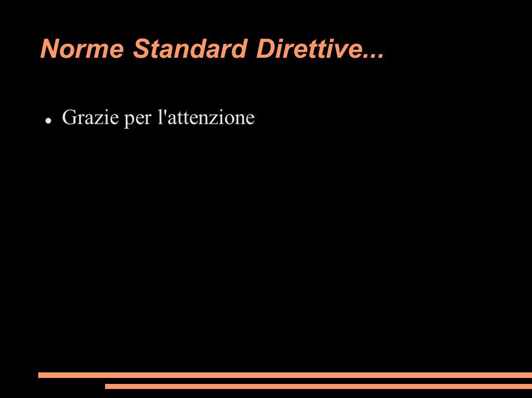 Norme Standard Direttive...