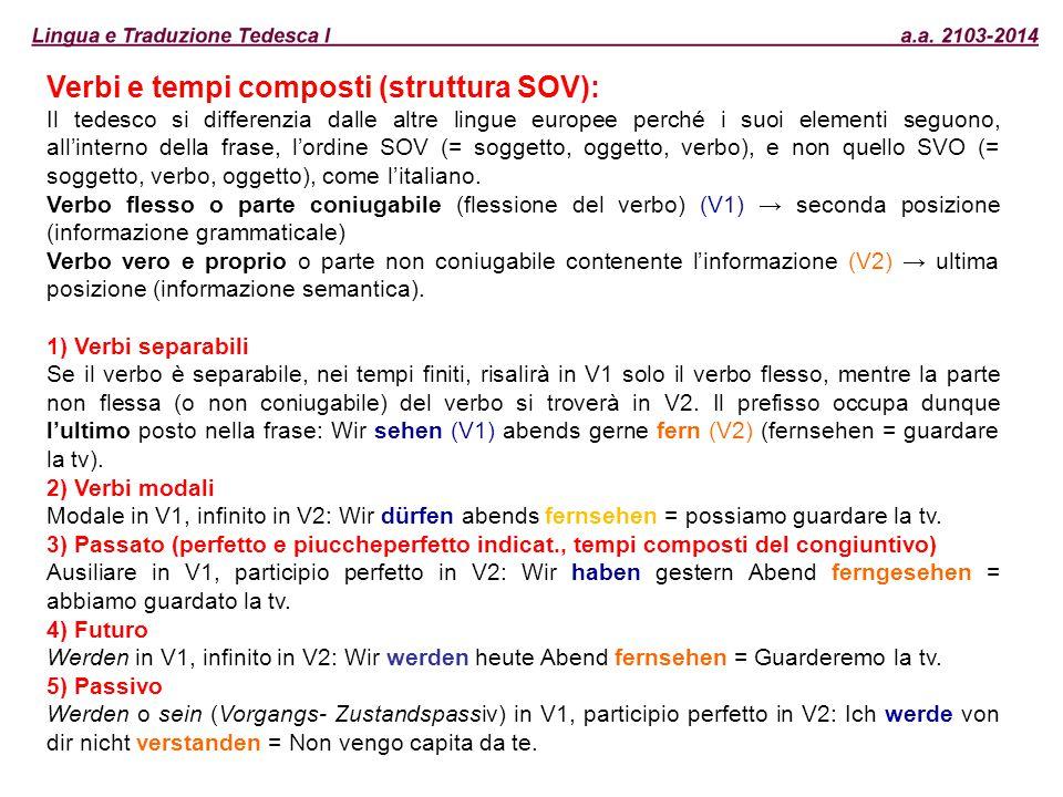 Verbi e tempi composti (struttura SOV):