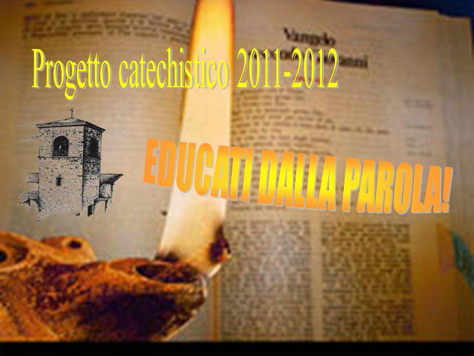 Progetto catechistico 2011-2012