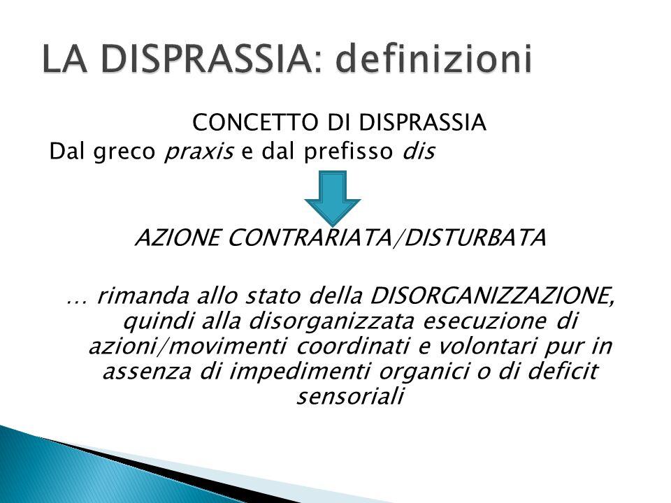 LA DISPRASSIA: definizioni