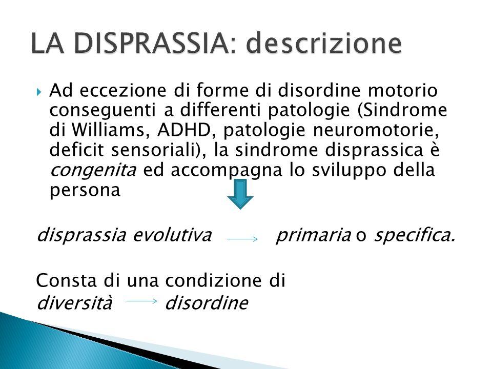 LA DISPRASSIA: descrizione