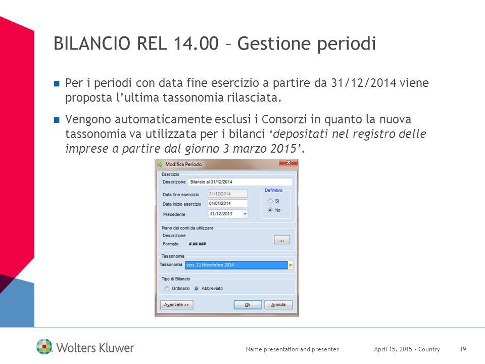 BILANCIO REL 14.00 – Gestione periodi