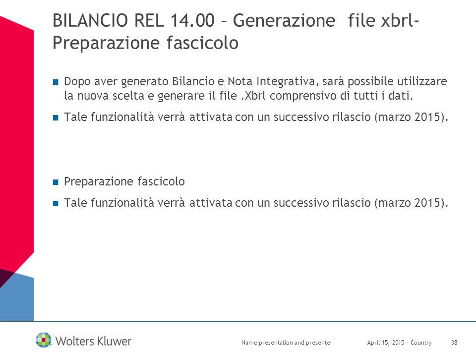BILANCIO REL 14.00 – Generazione file xbrl- Preparazione fascicolo