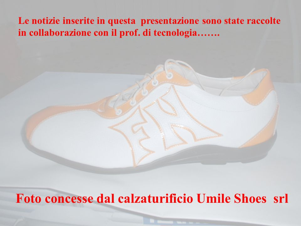 Foto concesse dal calzaturificio Umile Shoes srl