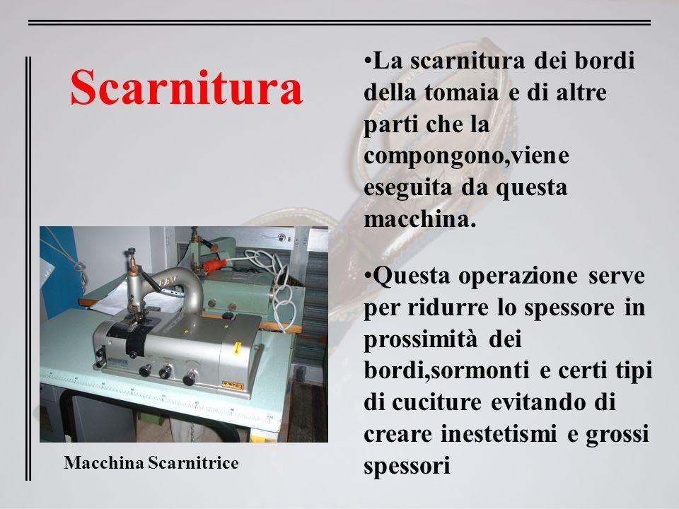 La scarnitura dei bordi della tomaia e di altre parti che la compongono,viene eseguita da questa macchina.