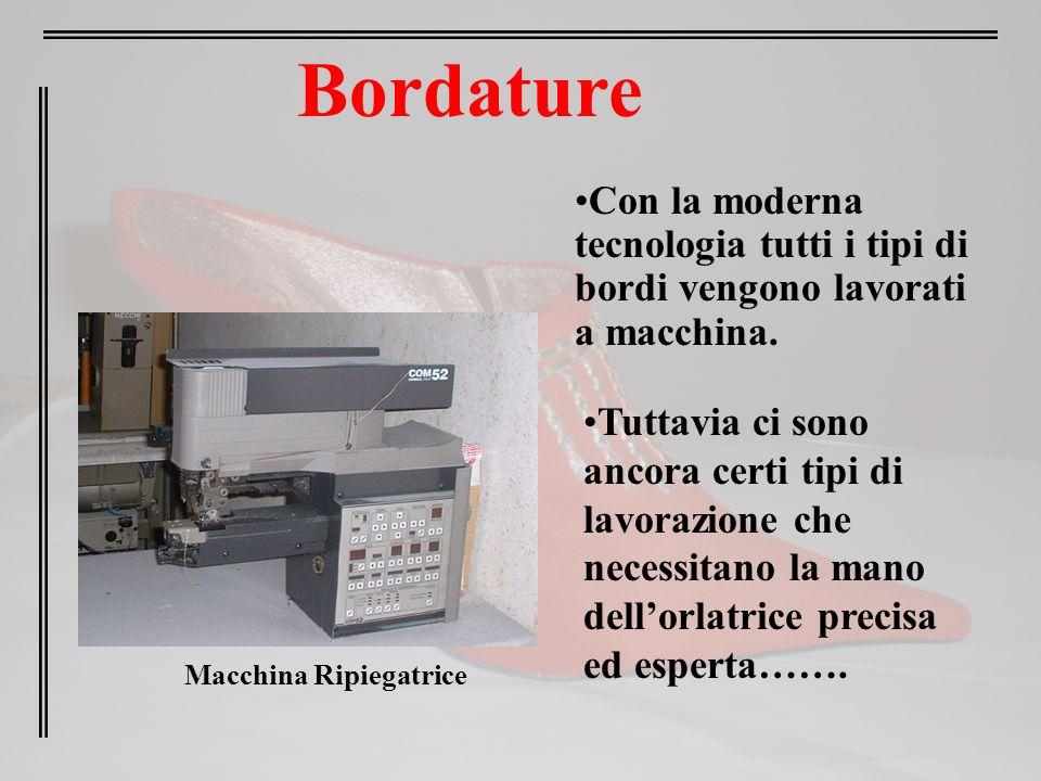 Bordature Con la moderna tecnologia tutti i tipi di bordi vengono lavorati a macchina.