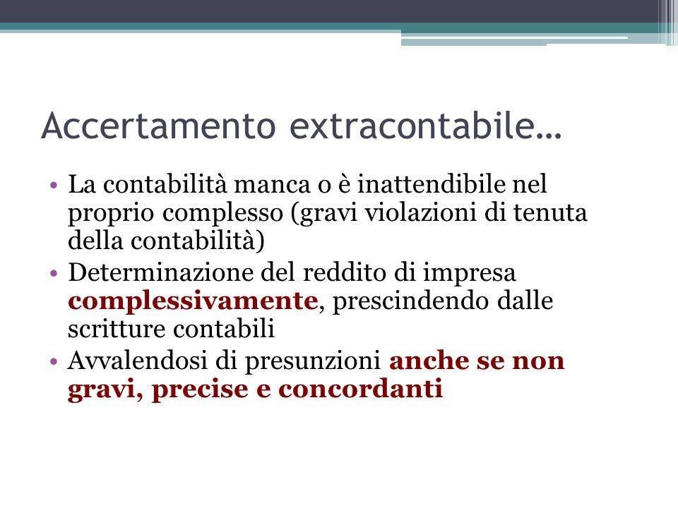 Accertamento extracontabile…