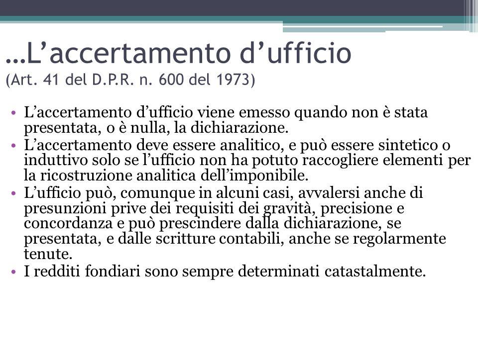 …L'accertamento d'ufficio (Art. 41 del D.P.R. n. 600 del 1973)
