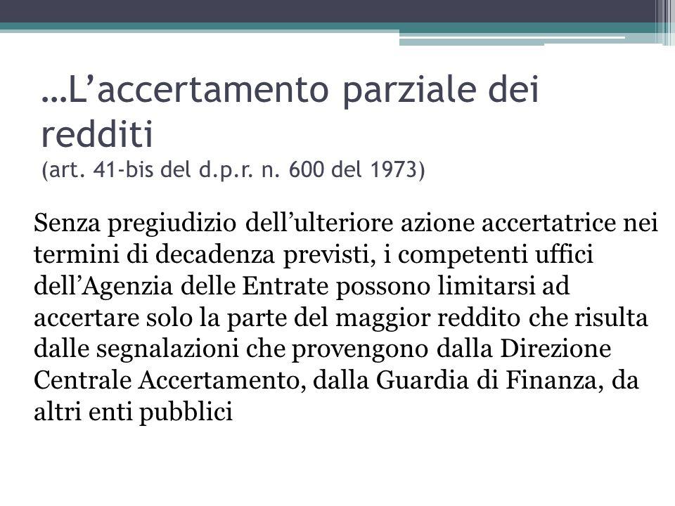 …L'accertamento parziale dei redditi (art. 41-bis del d. p. r. n
