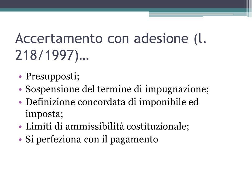 Accertamento con adesione (l. 218/1997)…