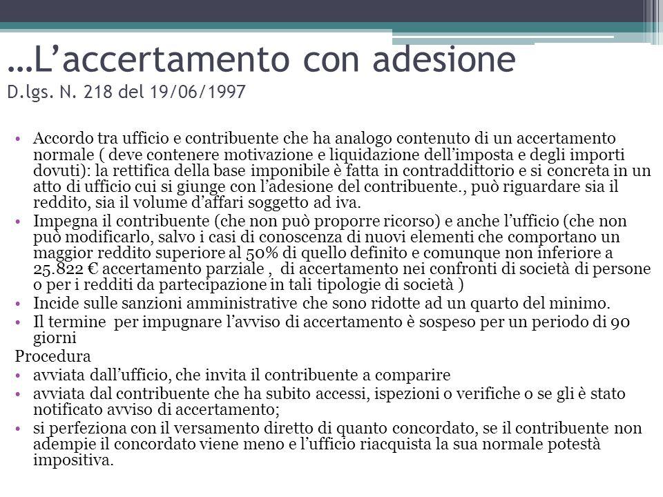 …L'accertamento con adesione D.lgs. N. 218 del 19/06/1997