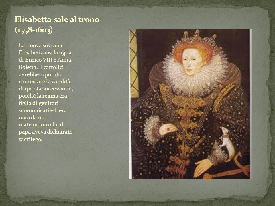 Elisabetta sale al trono (1558-1603)