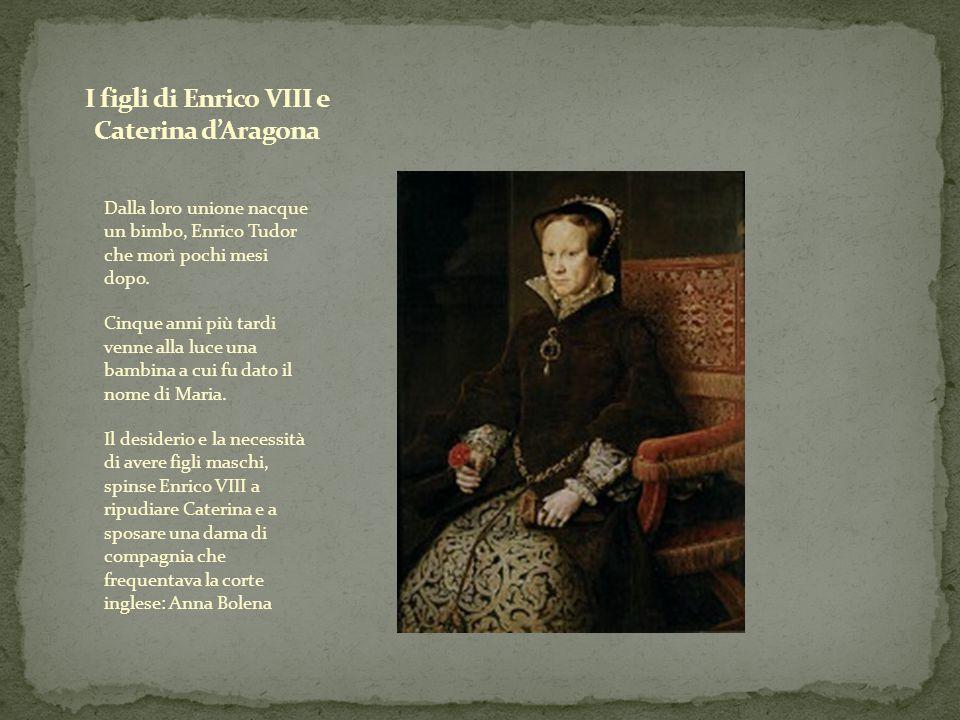I figli di Enrico VIII e Caterina d'Aragona