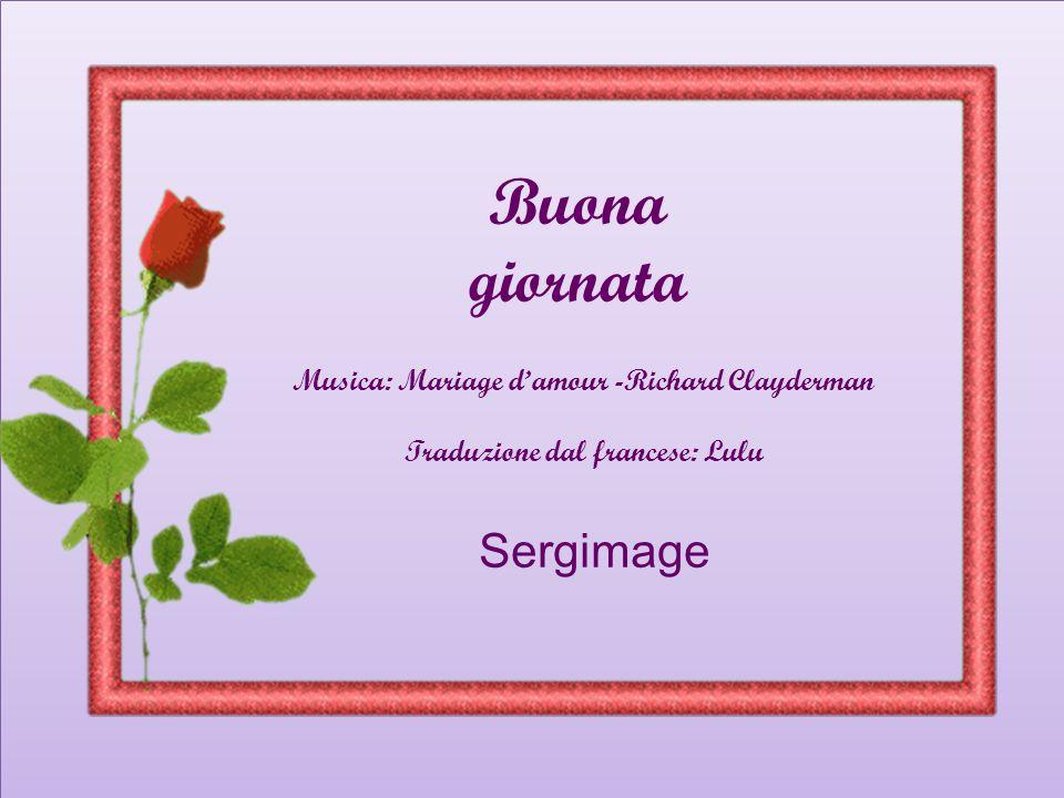 Buona giornata Musica: Mariage d'amour -Richard Clayderman