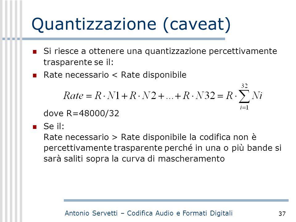 Quantizzazione (caveat)