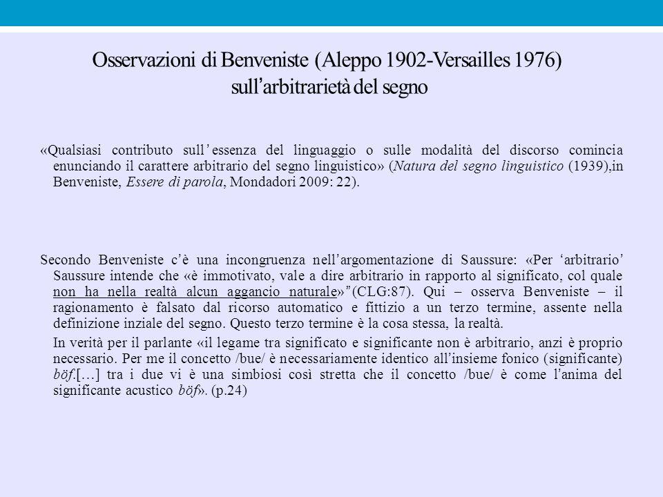 Osservazioni di Benveniste (Aleppo 1902-Versailles 1976) sull'arbitrarietà del segno