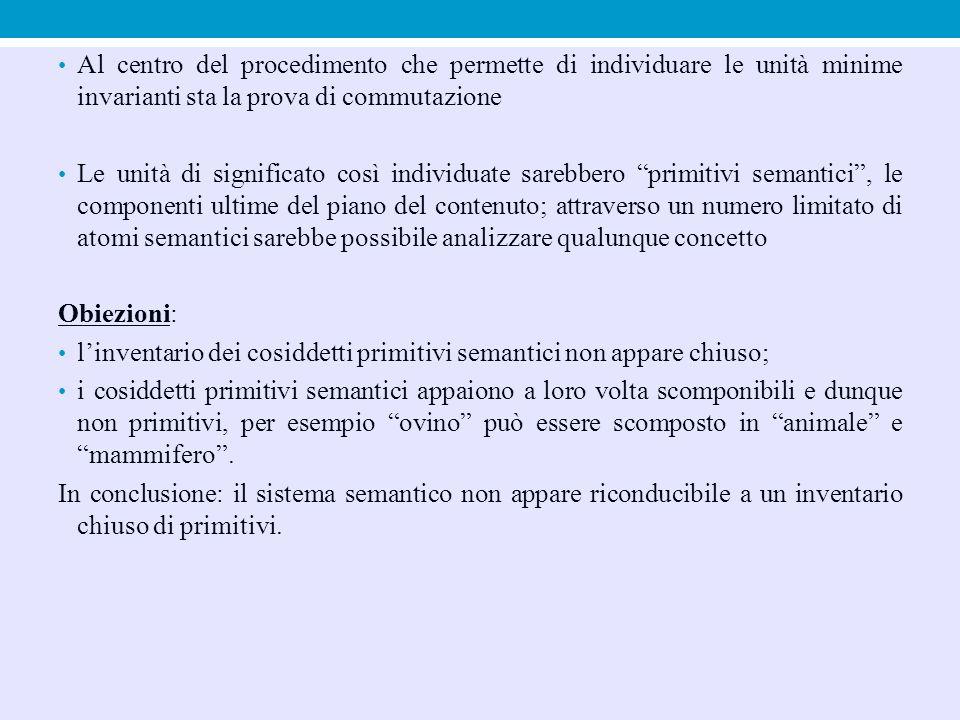 Al centro del procedimento che permette di individuare le unità minime invarianti sta la prova di commutazione