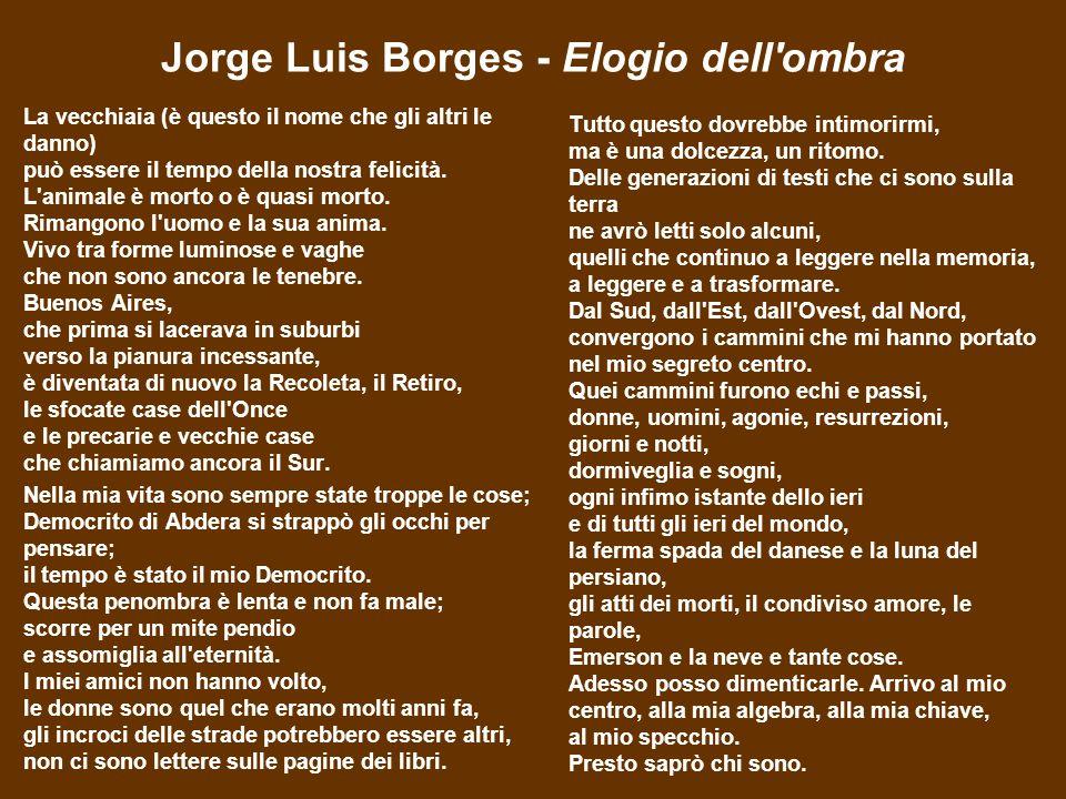 Jorge Luis Borges - Elogio dell ombra