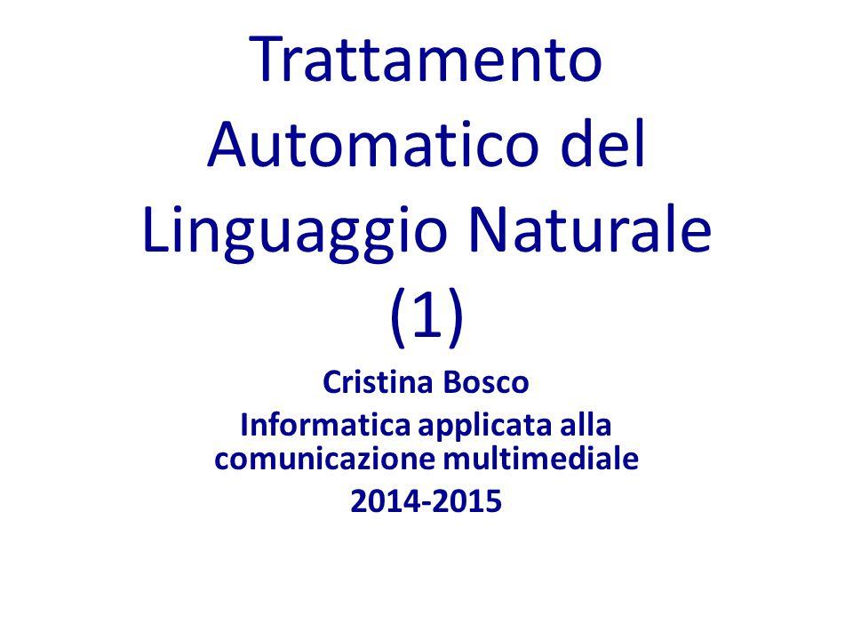 Trattamento Automatico del Linguaggio Naturale (1)