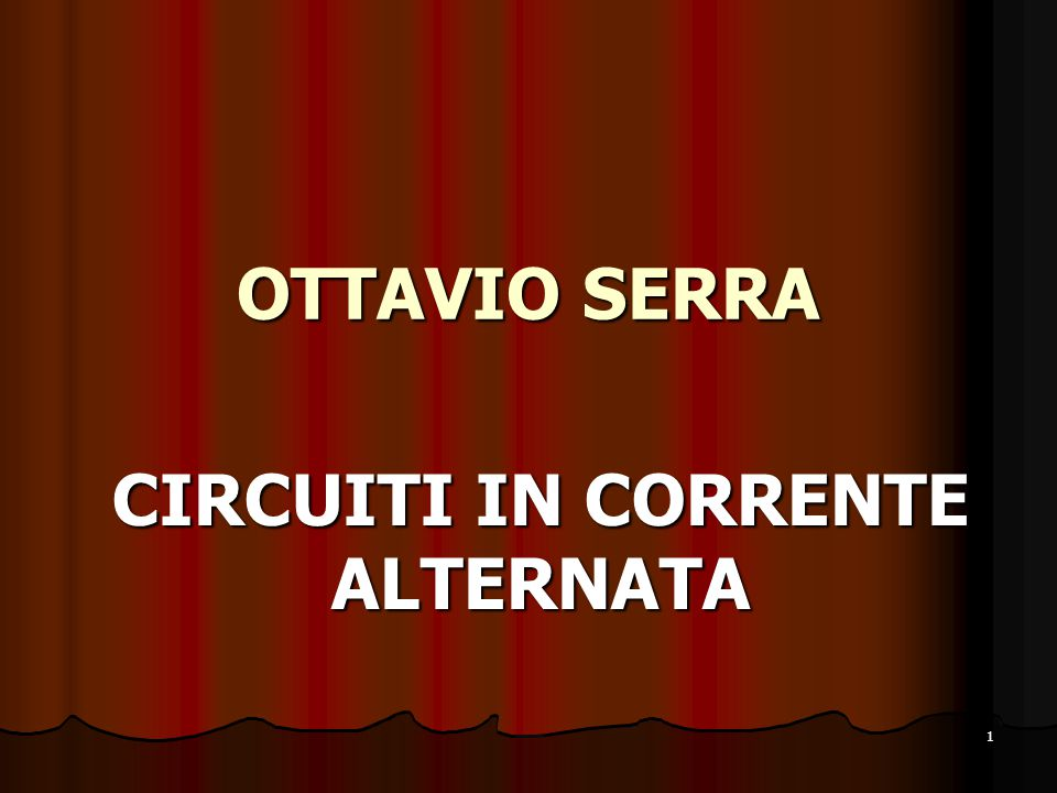CIRCUITI IN CORRENTE ALTERNATA
