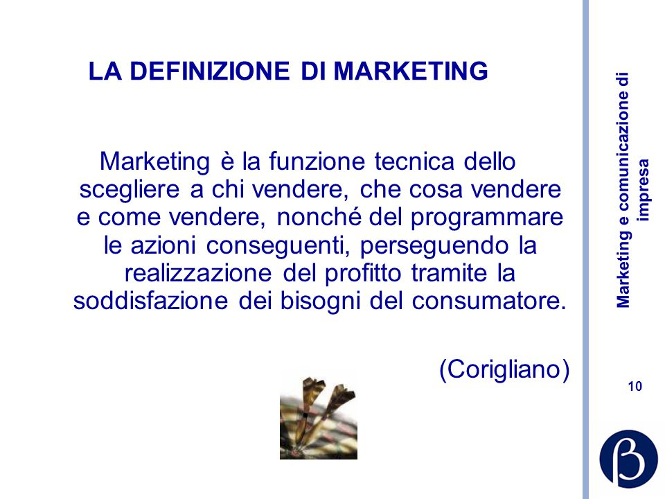 LA DEFINIZIONE DI MARKETING