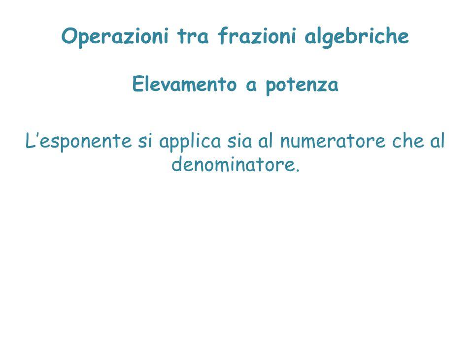 Operazioni tra frazioni algebriche