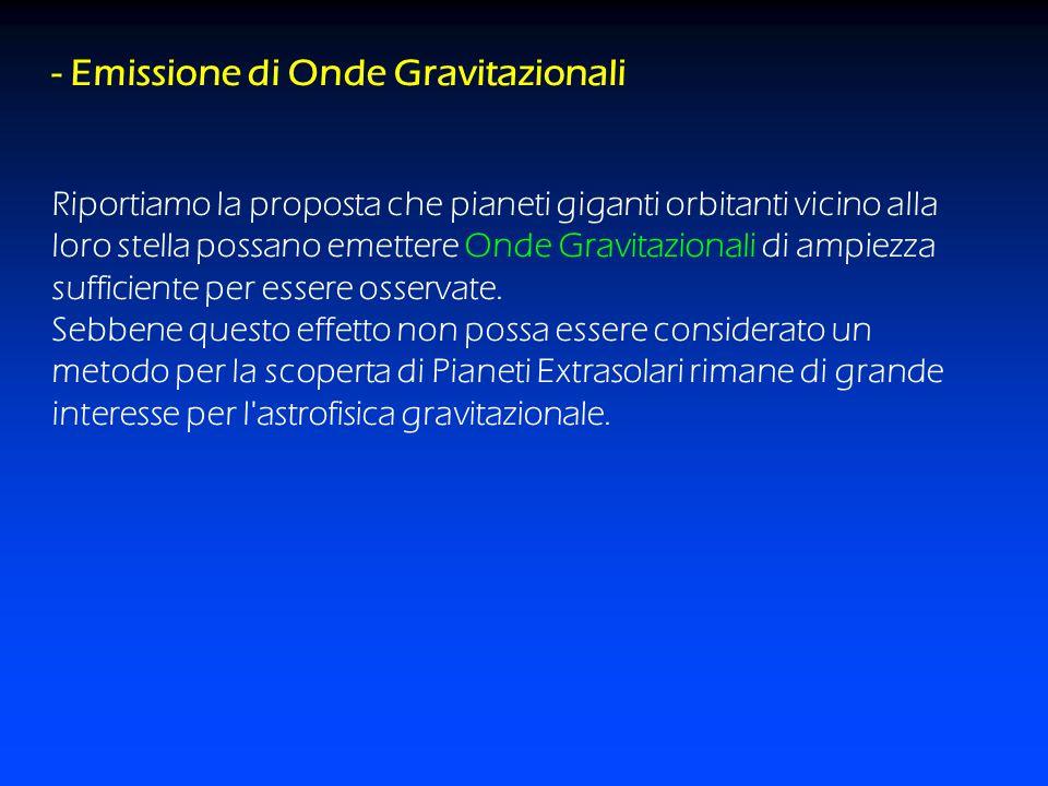 - Emissione di Onde Gravitazionali