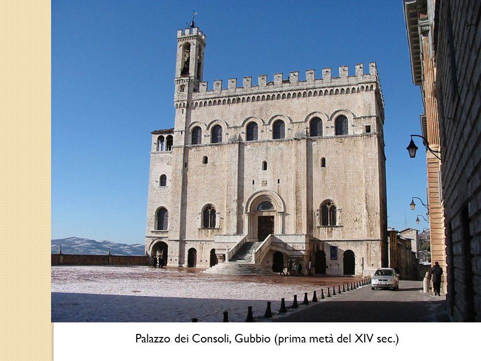 Palazzo dei Consoli, Gubbio (prima metà del XIV sec.)