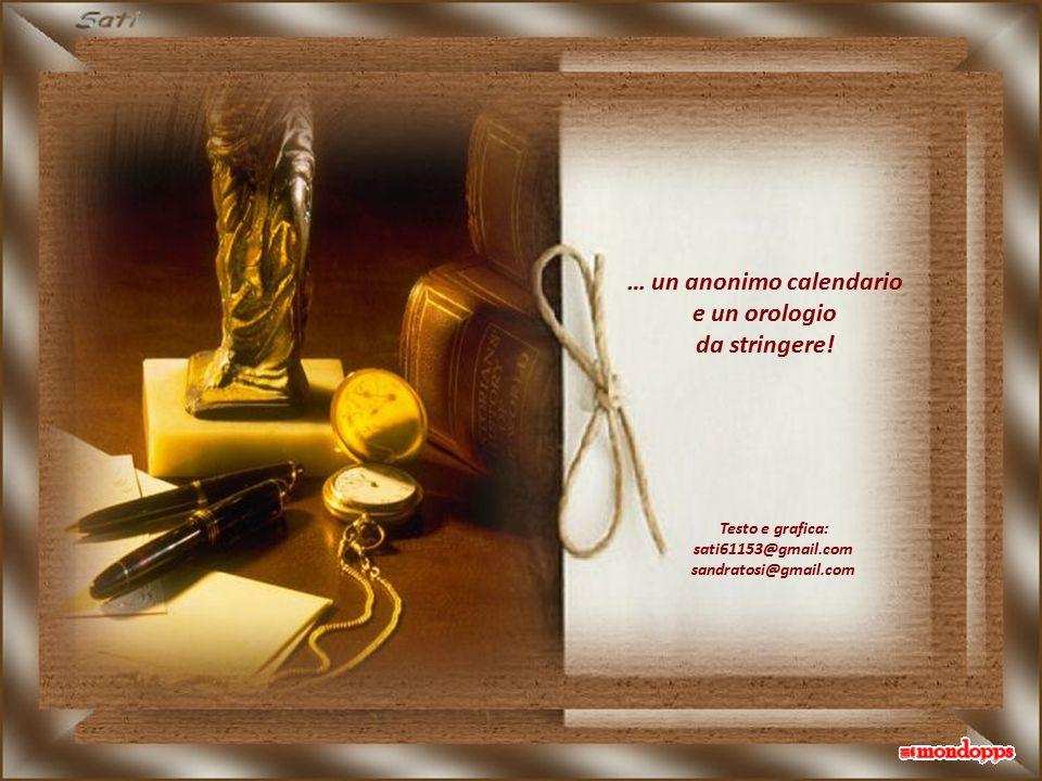 … un anonimo calendario sati61153@gmail.com sandratosi@gmail.com