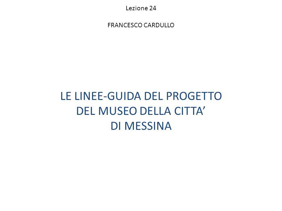 LE LINEE-GUIDA DEL PROGETTO