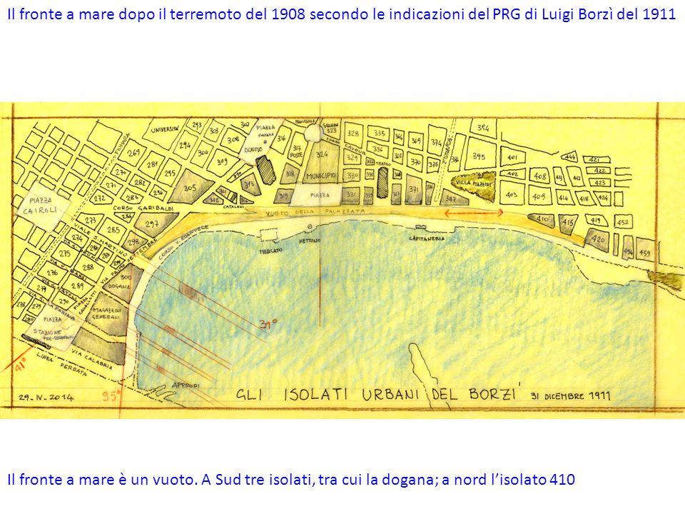 Il fronte a mare dopo il terremoto del 1908 secondo le indicazioni del PRG di Luigi Borzì del 1911