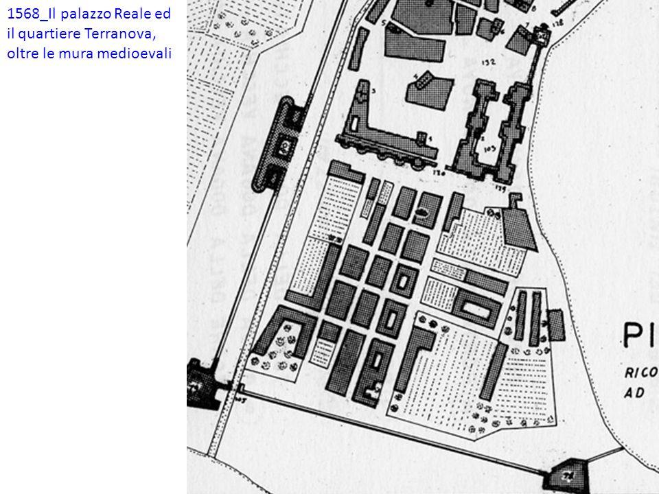 1568_Il palazzo Reale ed il quartiere Terranova, oltre le mura medioevali