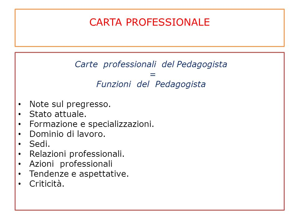 CARTA PROFESSIONALE Carte professionali del Pedagogista =