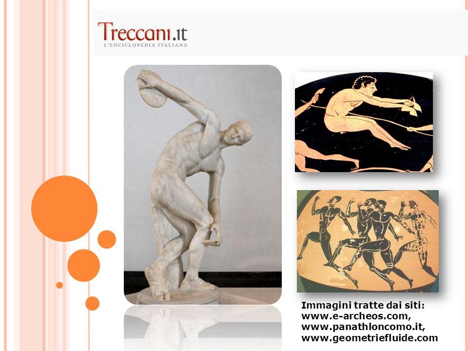 Immagini tratte dai siti: www. e-archeos. com, www. panathloncomo