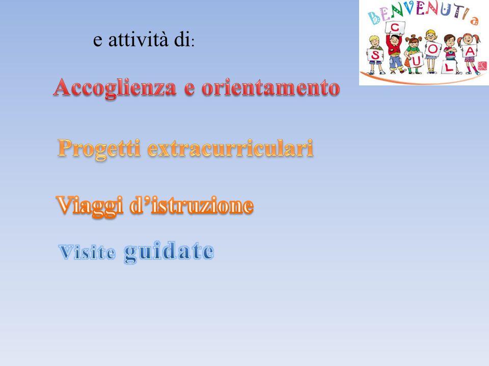 Accoglienza e orientamento Progetti extracurriculari