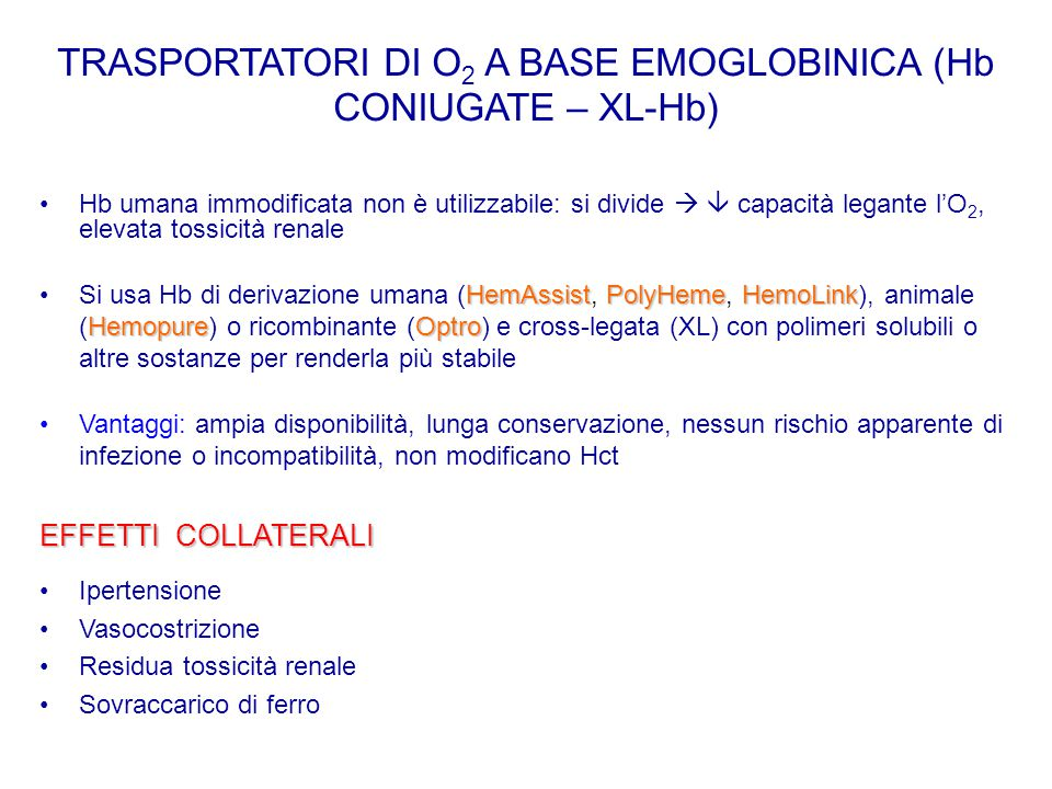 TRASPORTATORI DI O2 A BASE EMOGLOBINICA (Hb CONIUGATE – XL-Hb)