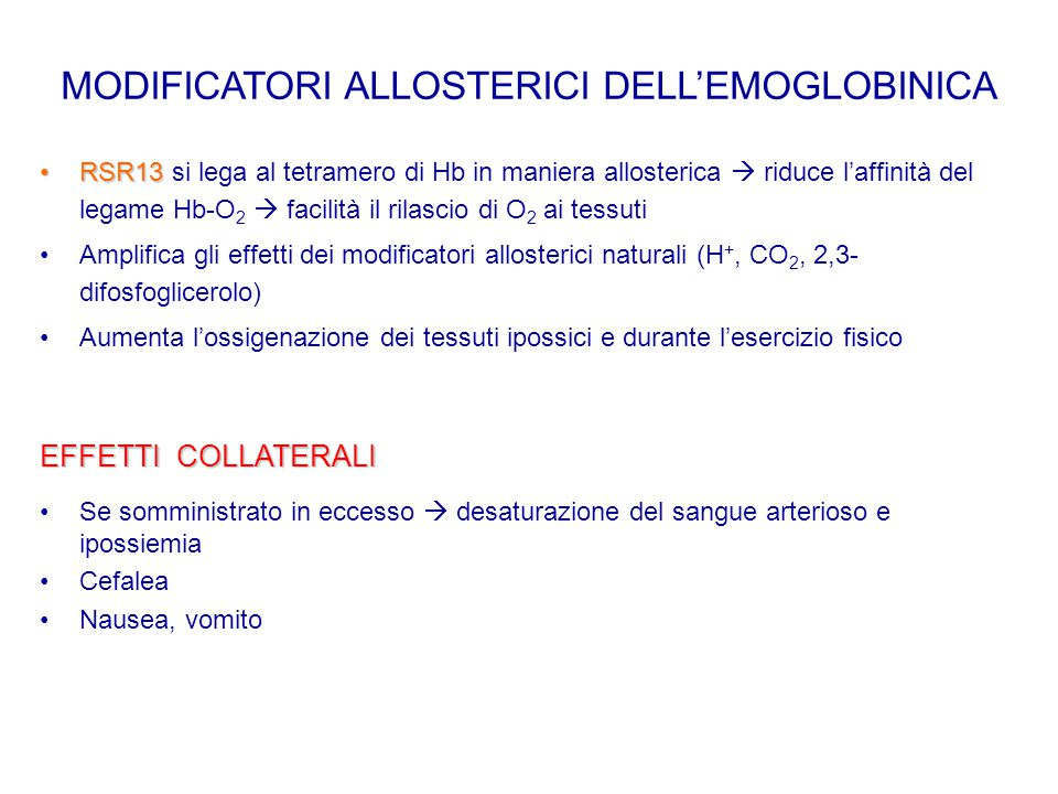 MODIFICATORI ALLOSTERICI DELL'EMOGLOBINICA