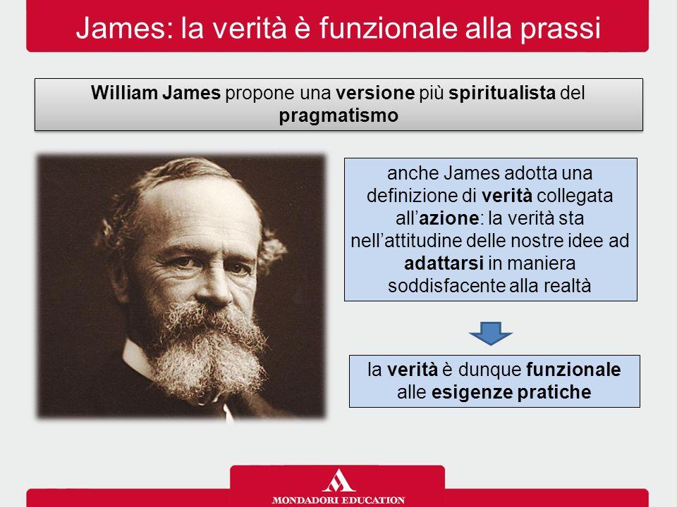 James: la verità è funzionale alla prassi