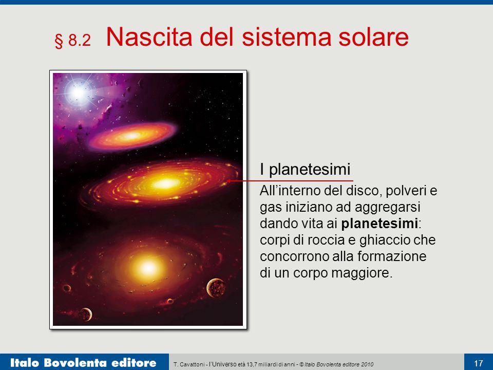 § 8.2 Nascita del sistema solare