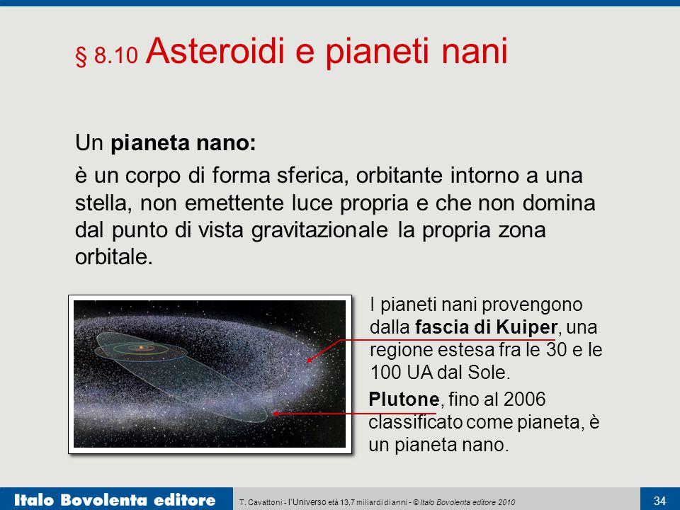§ 8.10 Asteroidi e pianeti nani