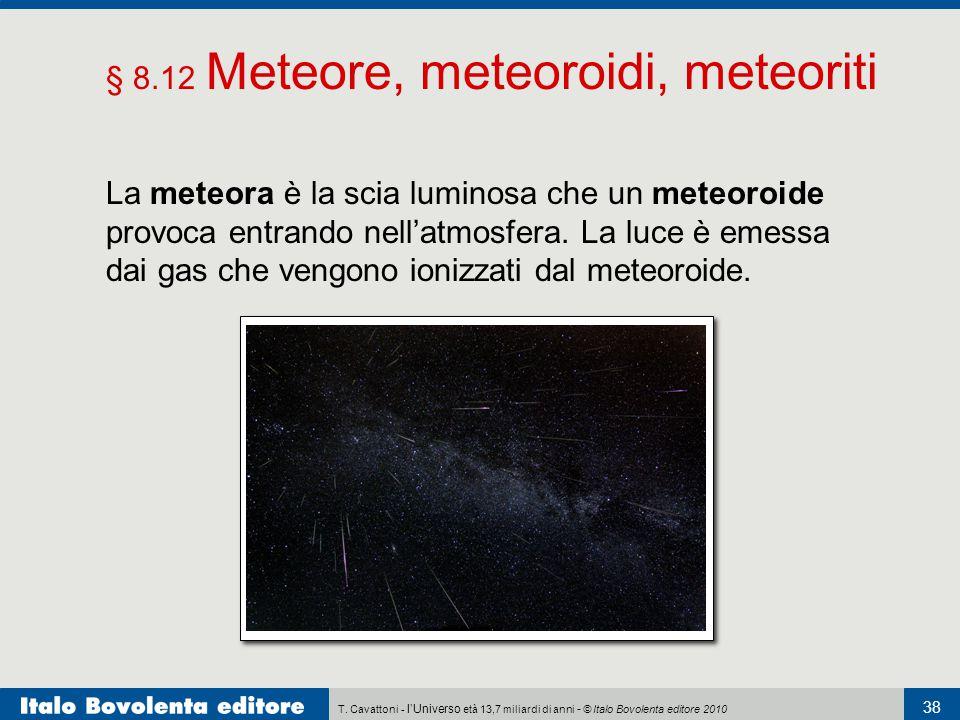 § 8.12 Meteore, meteoroidi, meteoriti