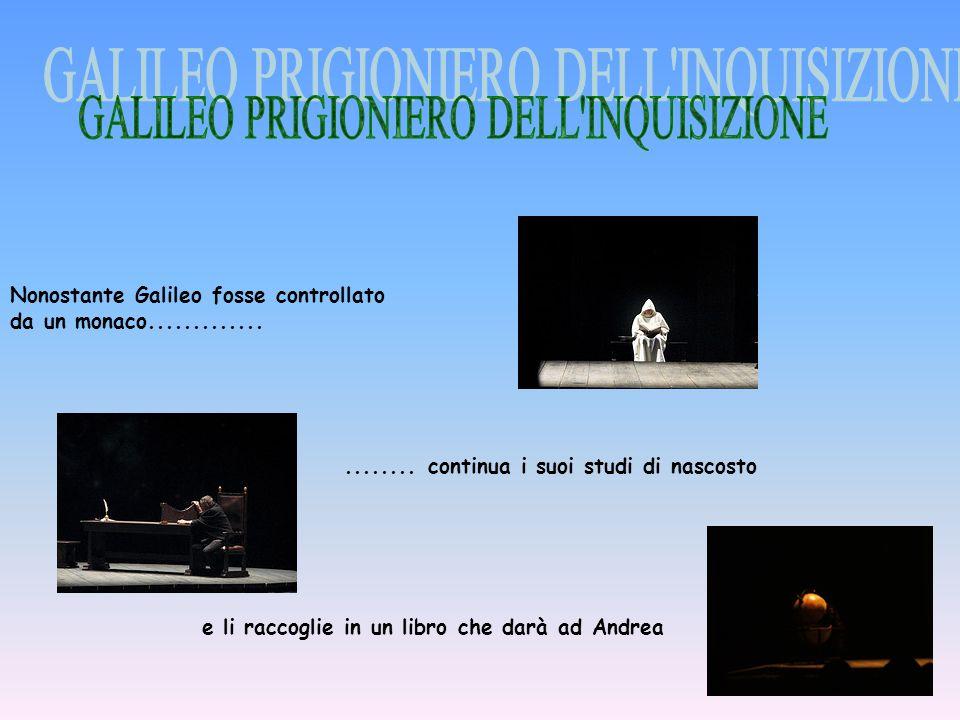 GALILEO PRIGIONIERO DELL INQUISIZIONE