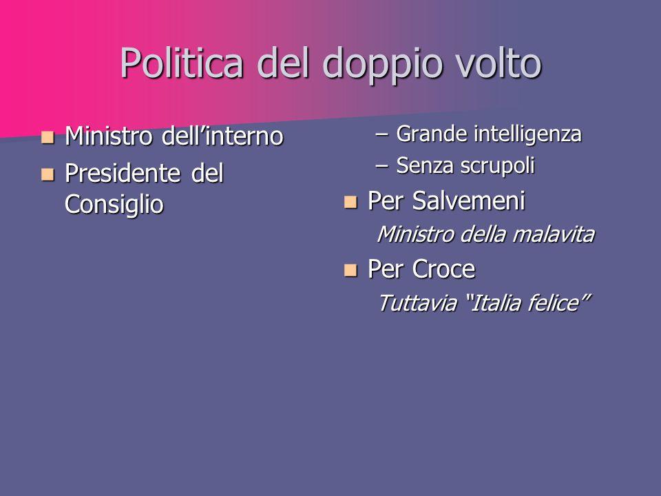 Politica del doppio volto