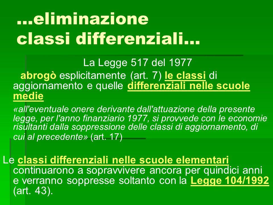 …eliminazione classi differenziali…