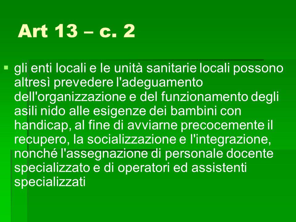 Art 13 – c. 2