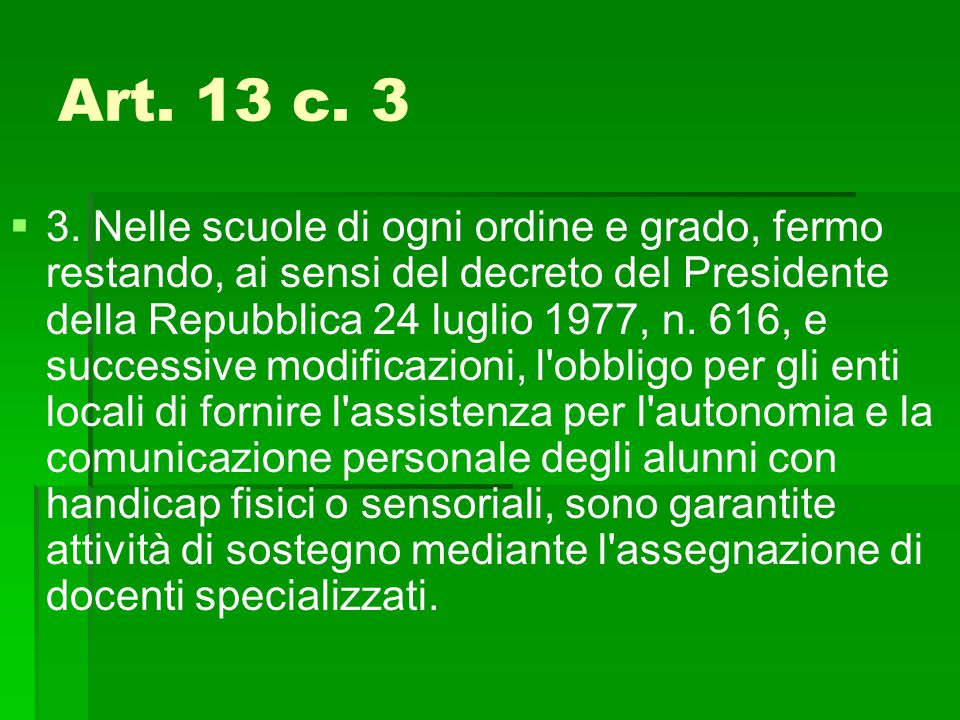 Art. 13 c. 3