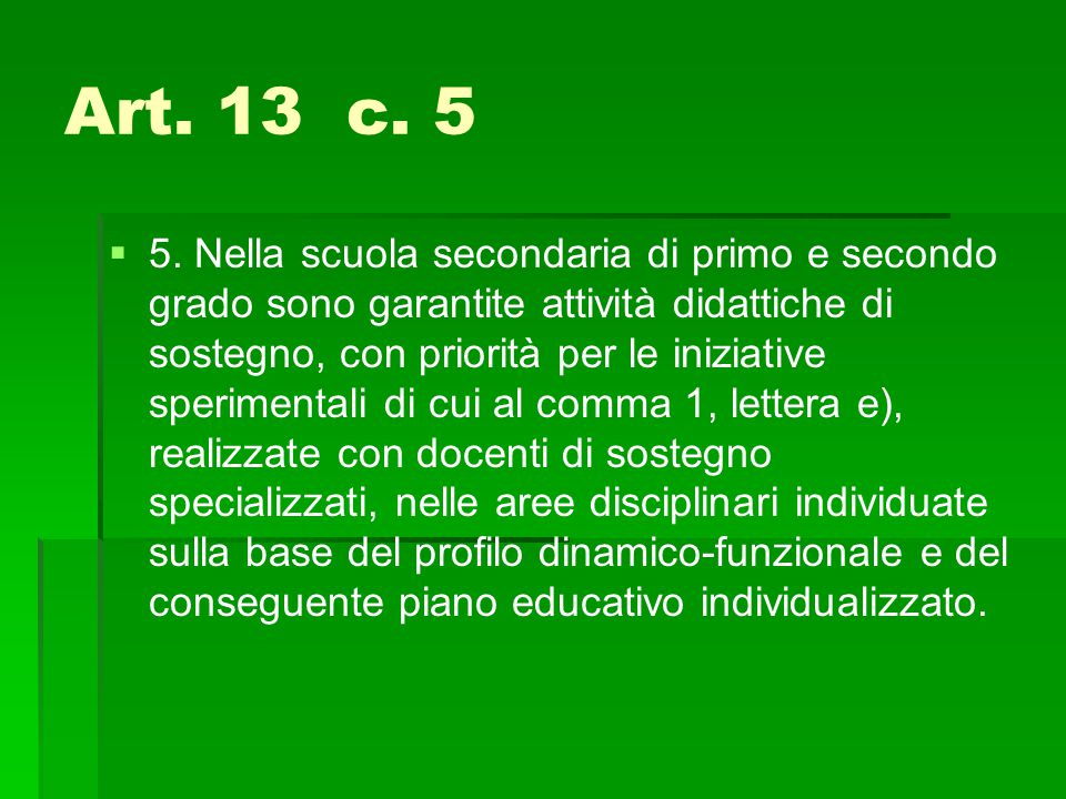 Art. 13 c. 5